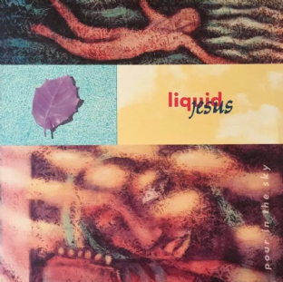 Liquid Jesus ‎- Pour In The Sky (LP) (Green Vinyl) (EX/VG+)